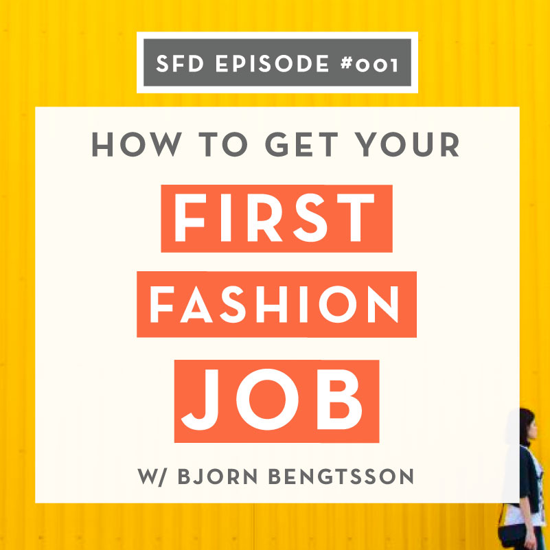 How to get your first job in the fashion industry as a designer