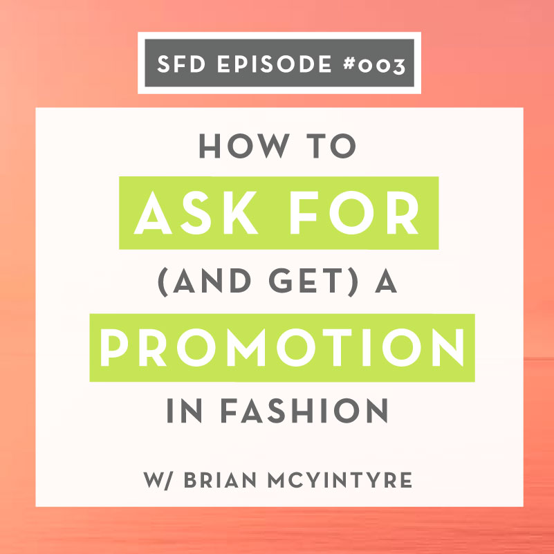 How to ask for (and get) a promotion in your fashion design career or job