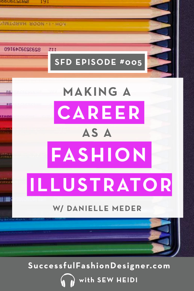 How to make a career as a fashion Illustrator, interview with Danielle Meder